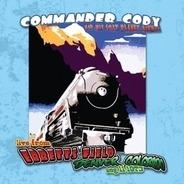 Commander Cody - Live At Ebbett's Field
