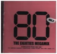 Commodores / Soft Cell / Mel & Kim a.o. - The Eighties Megamix Vol. 3