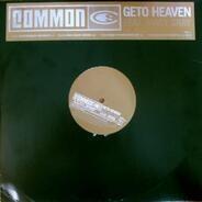 Common - Geto Heaven
