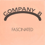 Company B - Fascinated