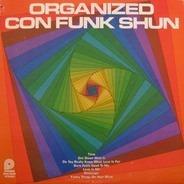 Con Funk Shun - Organized Con Funk Shun