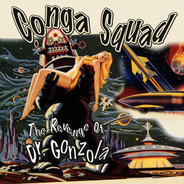 Conga Squad - The Revenge of Dr. Gonzola EP