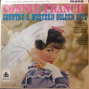 Connie Francis - Country And Western Golden Hits