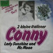 Conny Froboess - 2 Kleine Italiener / Lady Sunshine & Mr. Moon
