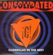 Consolidated - Guerillas In The Mist