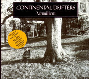 Continental Drifters - Vermilion