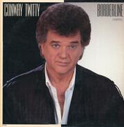 Conway Twitty - Borderline