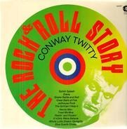 Conway Twitty - The Rock & Roll Story