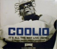 Coolio - It`s All the Way Live