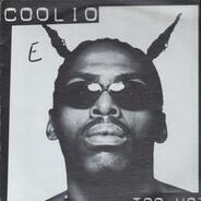 Coolio - Too Hot