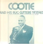 Cootie Williams And His Rug Cutters - Cootie And His Rug Cutters 1937/40