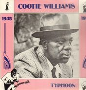 Cootie Williams - Typhoon 1945-1950