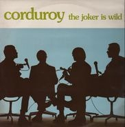 Corduroy - The Joker Is Wild