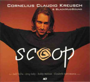 Cornelius Claudio Kreusch & BlackMudSound - Scoop