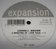 Cornell Brown - 5 minutes of love talk