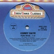 Cory Daye / Debbie Jacobs / Tiffany - Pow Wow / Hot Hot (Give It All You Got) / Remembering Love