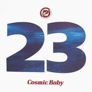 Cosmic Baby - 23