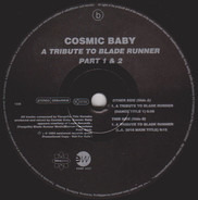 Cosmic Baby - A Tribute To Blade Runner Part 1 & 2