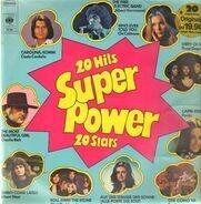 Costa Cordalis, Charlie Rich a.o. - Super Power (20 Hits - 20 Stars)