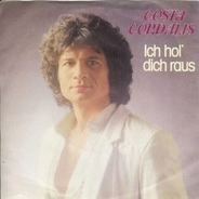Costa Cordalis - Ich Hol' Dich Raus
