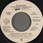 Couchois - How Can I Love You (Edit)