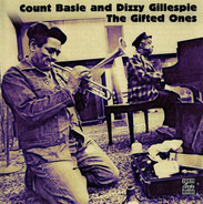 Count Basie And Dizzy Gillespie - The Gifted Ones