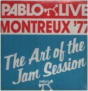 Count Basie / Dizzy Gillespie / Oscar Peterson / a.o. - Montreux '77 - The Art Of The Jam Session