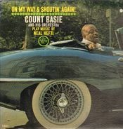 Count Basie & His Orchestra - On My Way & Shoutin' Again!