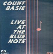 Count Basie & His Orchestra - Live At The Blue Note