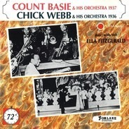 Count Basie Orchestra , Chick Webb And His Orchestra Avec Ella Fitzgerald - Count Basie & His Orchestra 1937, Chick Webb & His Orchestra 1936
