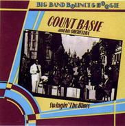 Count Basie Orchestra - Swingin' The Blues