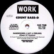 Count Bass D - Sandwiches (I Got A Feeling)