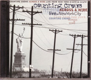 Counting Crows - Across A Wire (Live In New York City)