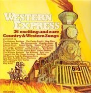 Bob Wills And His Texas Playboys / Rex Allen / Tex Williams - Western Express