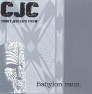 Court Jester's Crew - Babylon Raus.
