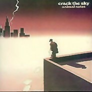 Crack The Sky - Animal Notes