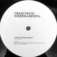 Craig David - Hidden Agenda (Ghetto Steeze Remix)