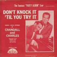 Crandall & Charles - Don't Knock It 'Til You Try It