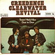 Creedence Clearwater Revival - sweet hitch-hiker / door to door