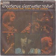 Creedence Clearwater Revival - Fortunate Son / Down on the Corner