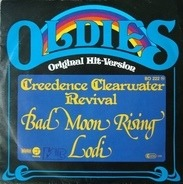 Creedence Clearwater Revival - Bad Moon Rising / Lodi