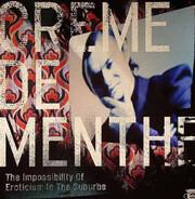 Creme DE Menthe - Impossibility Of Erotic..