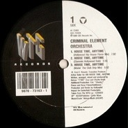 Criminal Element Orchestra - House Time, Anytime