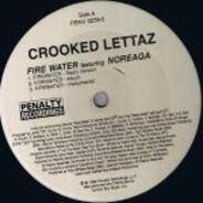 Crooked Lettaz - Firewater / Get Crunk