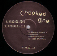 Crooked One - Annihilation / Crooked Acid