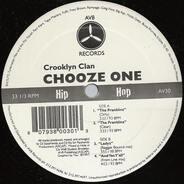 Crooklyn Clan - Chooze One