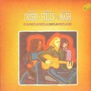Crosby Stills and Nash - Replay