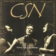 Crosby, Stills & Nash - Carry On / Questions