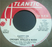 Crosby, Stills & Nash - Carry On