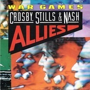 Crosby, Stills & Nash - War Games